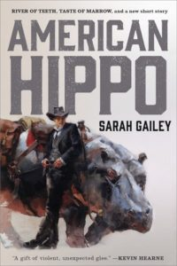 Cover of American Hippo by Sarah Gailey